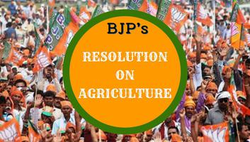 Bhartiya janata party : RESOLUTION ON AGRICULTURE
