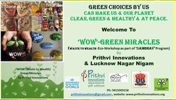 On Earth Day, Prithvi Innovations initiates its 'WOW'- 8 days Green Challenge as part of it's Green Miracles Program, in collaboration with Lucknow Nagar Nigam